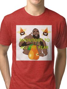 I JUST PEAR NOW Tri-blend T-Shirt