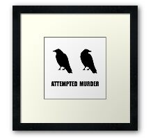 Attempted Murder Of Crows Framed Print