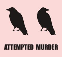 Attempted Murder Of Crows Baby Tee