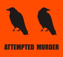 Attempted Murder Of Crows Kids Tee