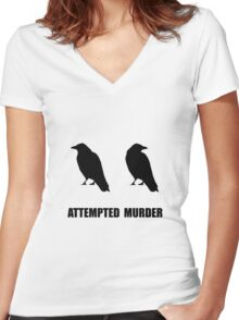 Attempted Murder Of Crows Women's Fitted V-Neck T-Shirt