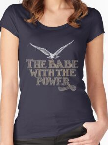 the babe with the power Women's Fitted Scoop T-Shirt