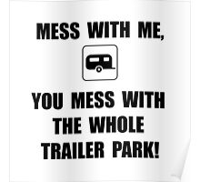 Mess With Trailer Poster