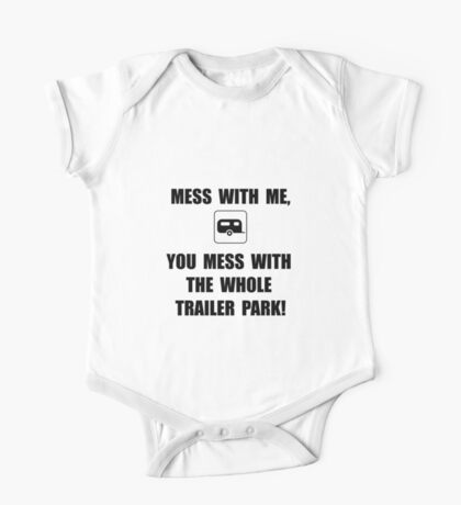 Mess With Trailer One Piece - Short Sleeve