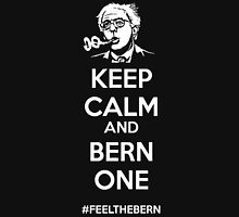 keep calm and bern one  Unisex T-Shirt