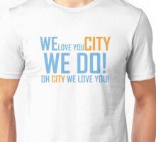 WE LOVE YOU CITY Unisex T-Shirt