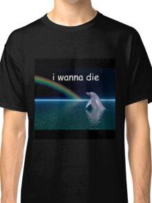 i wanna die Classic T-Shirt