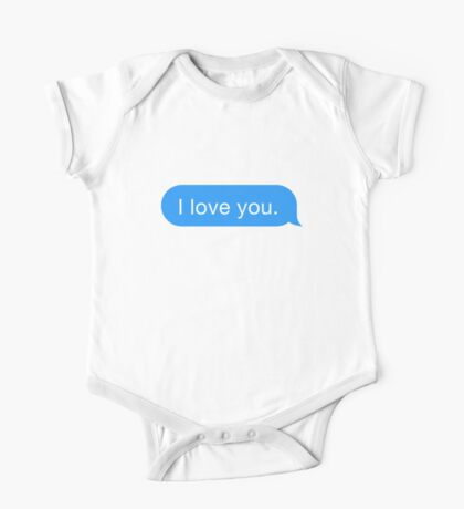 I Love You Text One Piece - Short Sleeve
