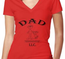 DAD, LLC!  My Dad, the Corporation....! Women's Fitted V-Neck T-Shirt
