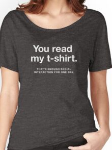 Enough Social Interaction Women's Relaxed Fit T-Shirt