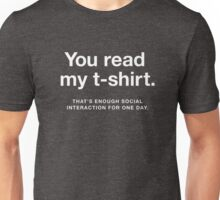 Enough Social Interaction Unisex T-Shirt
