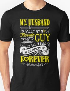 My husband is... T-Shirt