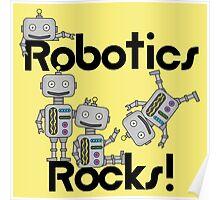 Robotics Rocks Science Educational School Poster