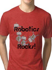 Robotics Rocks Science Educational School Tri-blend T-Shirt