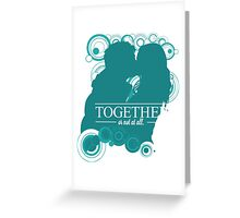 The Ponds - Together or Not At All Greeting Card