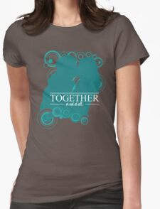 The Ponds - Together or Not At All Womens Fitted T-Shirt