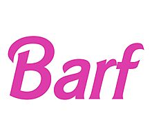 Barf Pink Barbie Letters Photographic Print