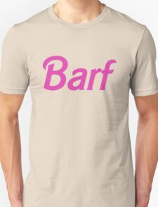 Barf Pink Barbie Letters Unisex T-Shirt