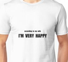 Wife Happy Unisex T-Shirt