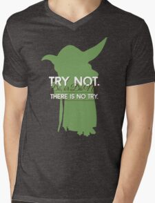 Yoda - Do or Do Not. There is no Try Mens V-Neck T-Shirt