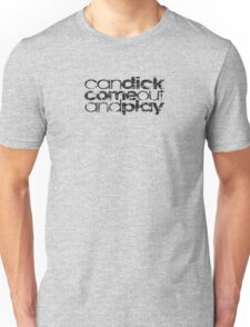 dick play 2 T Shirt Unisex T-Shirt