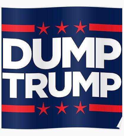 Dump Trump - 2016 Election Poster