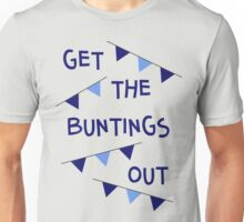 Get the buntings out - Dublin Unisex T-Shirt