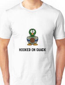 Hooked On Quack Unisex T-Shirt