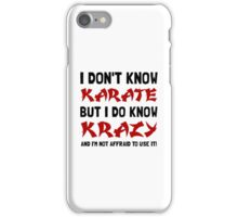 Karate Krazy iPhone Case/Skin