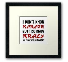 Karate Krazy Framed Print