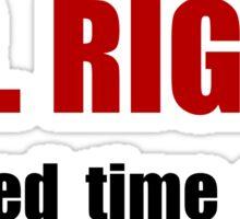 Mr Right Sticker