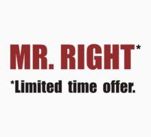 Mr Right Kids Tee