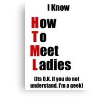 I Know HTML Canvas Print