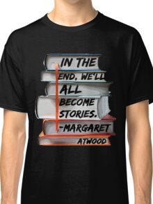Margaret Atwood and Books  Classic T-Shirt