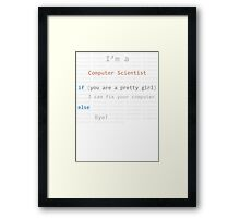 Im a Computer Scientist Framed Print
