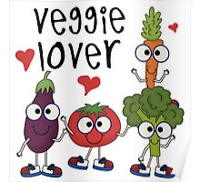 Vegetables Vegetarian Veggie Lover Poster