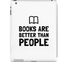 Books Better Than People iPad Case/Skin