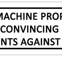 This Machine Proposes Convincing Arguments Against Fascism Sticker