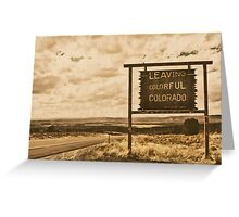leaving colorful colorado Greeting Card
