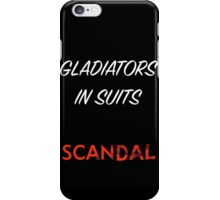 Gladiators in Suits iPhone Case/Skin