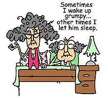 Funny Old People Wake Up Grumpy Photographic Print