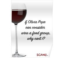If Olivia Pope can consider wine a food group... Poster