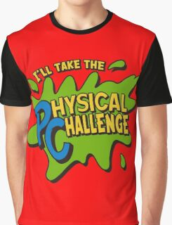 Double Dare - I'll Take The Physical Challenge Graphic T-Shirt