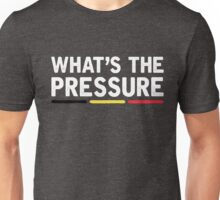 Laura Tesoro - What's the Pressure Unisex T-Shirt