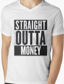 Straight Outta Money Mens V-Neck T-Shirt