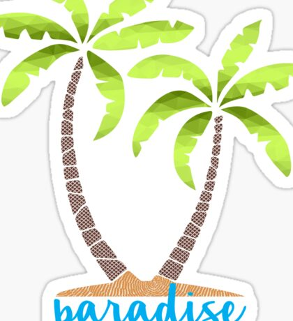 Paradise Sticker
