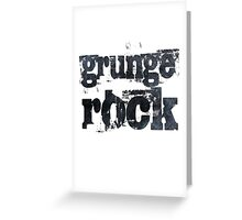 Grunge Rock Greeting Card