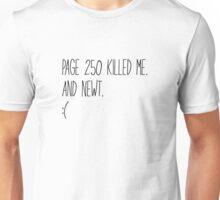 Page 250 killed me Unisex T-Shirt
