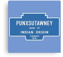 Punxsutawney (Groundhog Day), Entrance Sign, Pennsylvania, USA Canvas Print