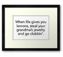 My life motto Framed Print